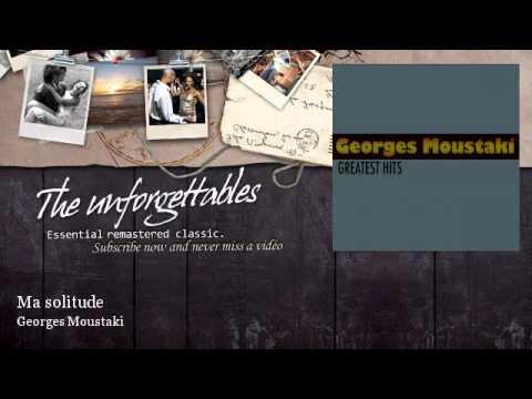 Georges Moustaki - Ma solitude