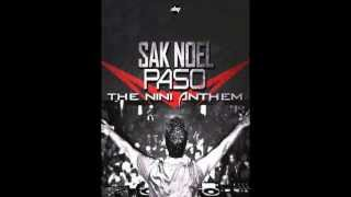 Sak Noel - Paso (The Nani Anthem)