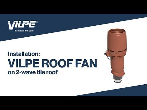 Installation of VILPE® Roof Fan on 2-wave tile roof