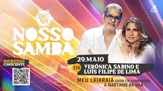 Download Live Meu Laiaraiá - Homenagem à Martinho da Vila com Verônica Sabino e Luís Filipe de Lima