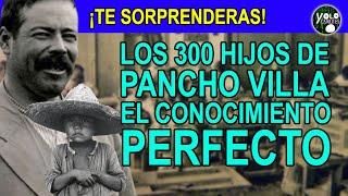 Los 300 hijos de Pancho Villa – El conocimiento perfecto