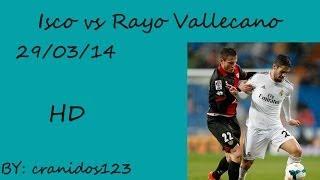 Isco vs Rayo Vallecano (H) 29/03/14 HD
