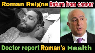 Roman Reigns health report revealed