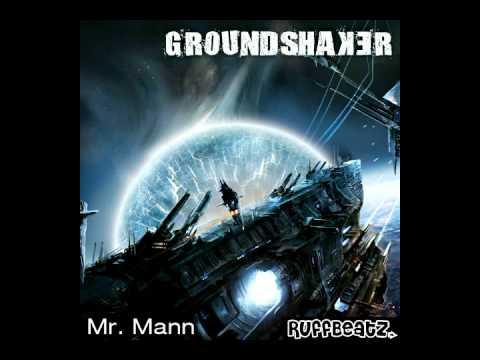 Mr. Mann - Groundshaker [CLIP] [RuffBeatz-SP0.01]