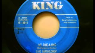 DAVE BARTHOLOMEW - MY DING-A-LING / BAD HABIT - KING 4544 - 1952