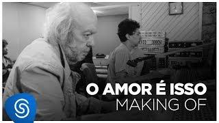 Baixar Erasmo Carlos - Álbum: Amor É Isso (Making Of)