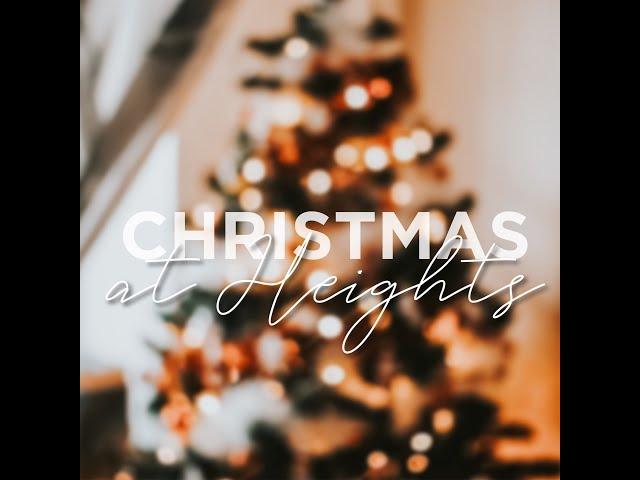 Christmas At Heights!