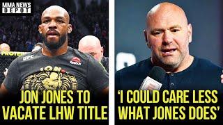 Jon Jones announces he's vacating UFC title, Dana responds to Jones beef, DC on Jones, MMA News