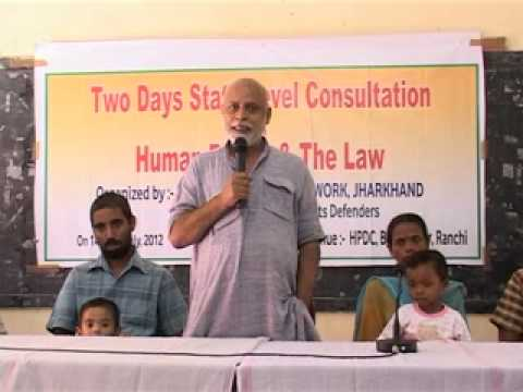 Human Rights & the Law Ranchi 14-15 July 2012 Part 15