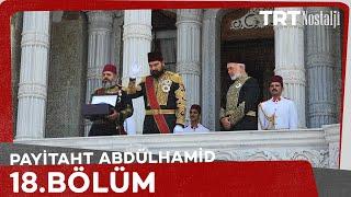 Payitaht Abdülhamid 18. Bölüm