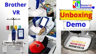Brother VR Embroidery sewing machine | Unboxing|Delivery|Demonstration| Training - Bazar91.com