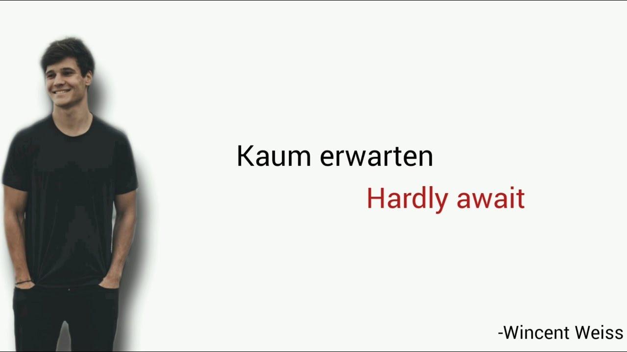 Download Kaum erwarten, Wincent Weiss - Learn German With Music, English Lyrics