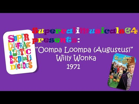 Oompa Loompa (Augustus) - Lyrics Willy Wonka and the Chocolate Factory 1971