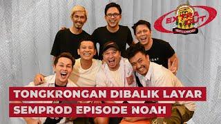 SEMPROD EXTRA CUT : NONGKRONG DI BALIK LAYAR SEMPROD BARENG NOAH!!!   NANTANG STAND UP COMEDY!!!