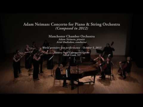 Adam Neiman: Concerto for Piano & String Orchestra