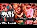 Gannu Rocks Full Audio   Sonali Cable   Rhea Chakraborty, Ali Fazal   Vishal Dadlani