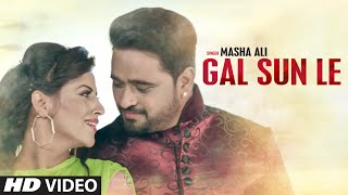 "Masha Ali: Gal Sun Le Latest ""Punjabi Song"" (Full Video) | T-Series Apnapunjab"