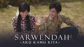 Download Lagu SARWENDAH - AKU KAMU KITA (Official Music Video) mp3