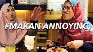 Makan Annoying