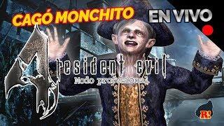 HOY CAGA MONCHITO - Resident Evil 4 MODO PROFESIONAL
