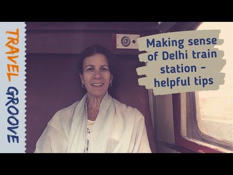 India train travel tips - making sense of Delhi train station