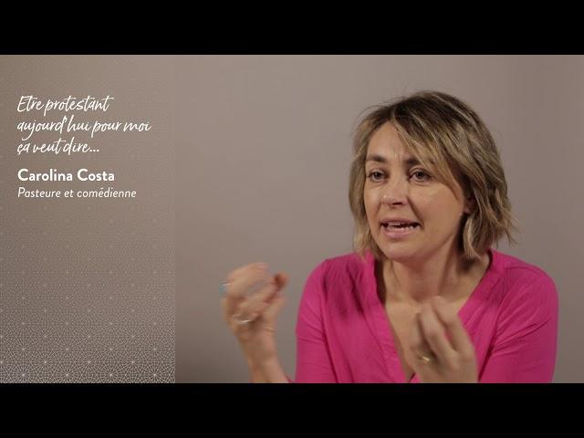 Carolina Costa : Être protestant pour mois aujourd'hui, ça veut dire...