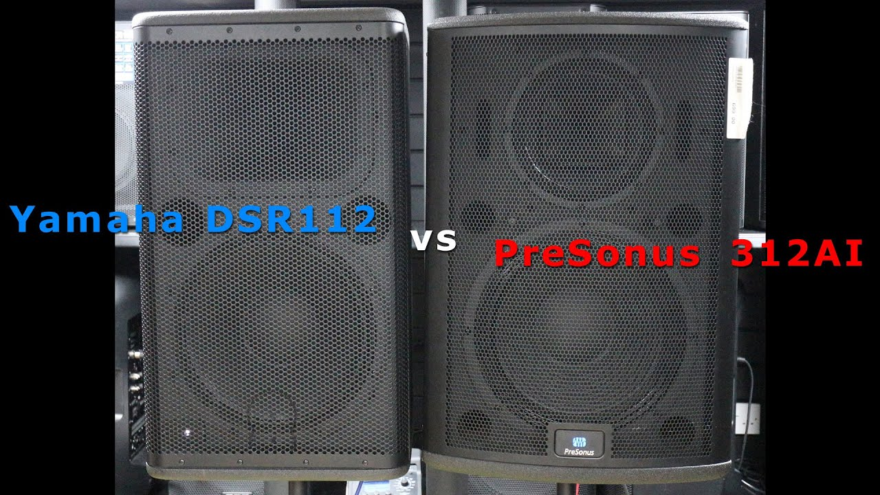 Yamaha DSR112 vs PreSonus 312AI
