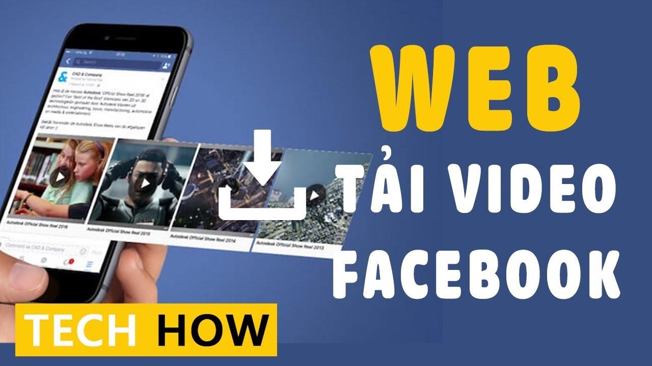 Tải video Facebook về điện thoại android, iphone   MÊ THỦ THUẬT
