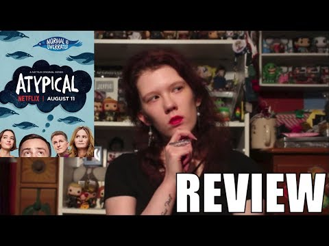 Atypical Season 1 Review | Alyssa White