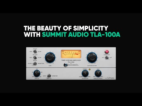 The beauty of simplicity – Summit Audio TLA 100A – Softube