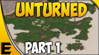 """Unturned 3.0 Survival Series ➤ """"Welcome To Rabbit Hole"""" [Part 1]"""