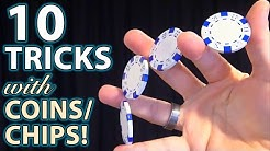 10 Best COIN & Poker Chip TRICKS! (How to Tutorials)