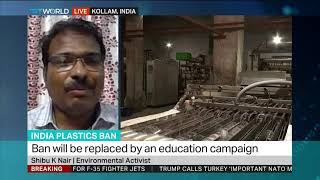 India Plastics Ban: Interview with Shibu K Nair