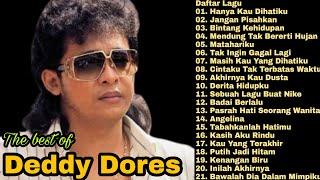 Download Deddy Dores Full Album Terbaik Mp3 - Tembang Kenangan   Lagu Lawas Nostalgia 80an 90an   Dedi Dores