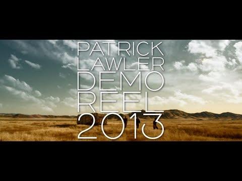 Patrick Lawler Demo Reel 2013