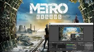 ✔️Как сделать Metro:exodus в оконном режиме для СТРИМа (OBS)🔸настройки графики🔸Скачать игру