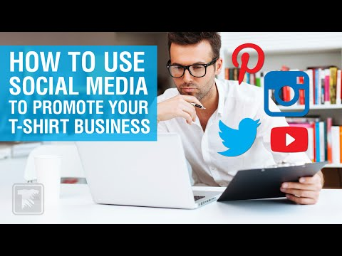How to Use Social Media to Promote your TShirt Business
