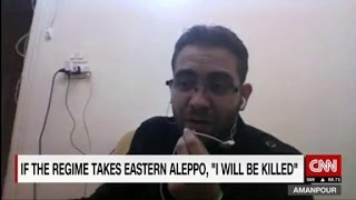 I am going to be killed in Eastern Aleppo