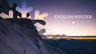 SKIING WHERE THE SUN NEVER RISES - Endless Winter - Chapter One
