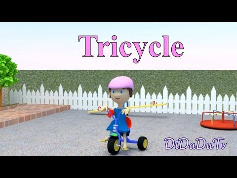 Tricycle . Didadu.tv -  kids video clip