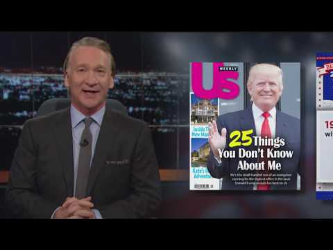 Real Time with Bill Maher: 25 Things You Don't Know About Donald Trump (HBO)