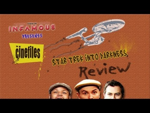 The CineFiles Talk STAR TREK INTO DARKNESS