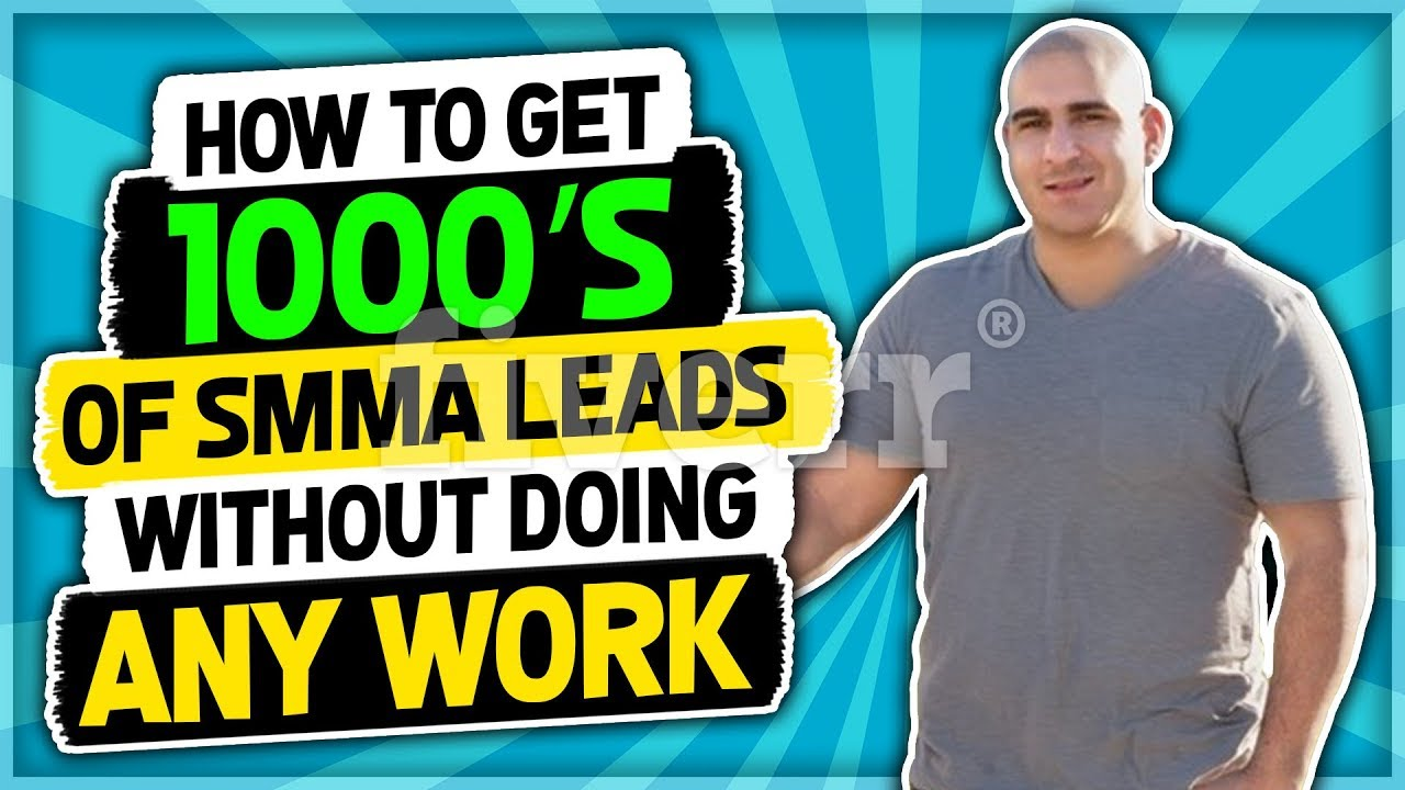 How To Get 1000's Of SMMA Leads Without Doing Any Work