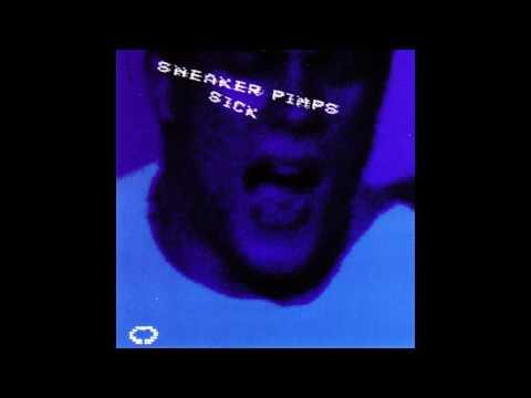 Sneaker Pimps - Sick (Dom T Remix) 2002