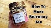 Birthday Jar Diy Gift Idea 365 Day Messages Jar Reason Jar Birthday Gift For Him Youtube