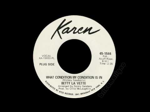 Betty La Vette - What Condition My Condition Is In