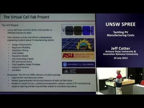 UNSW SPREE 201307-19 Jeff Cotter - Tackling PV Manufacturing Costs