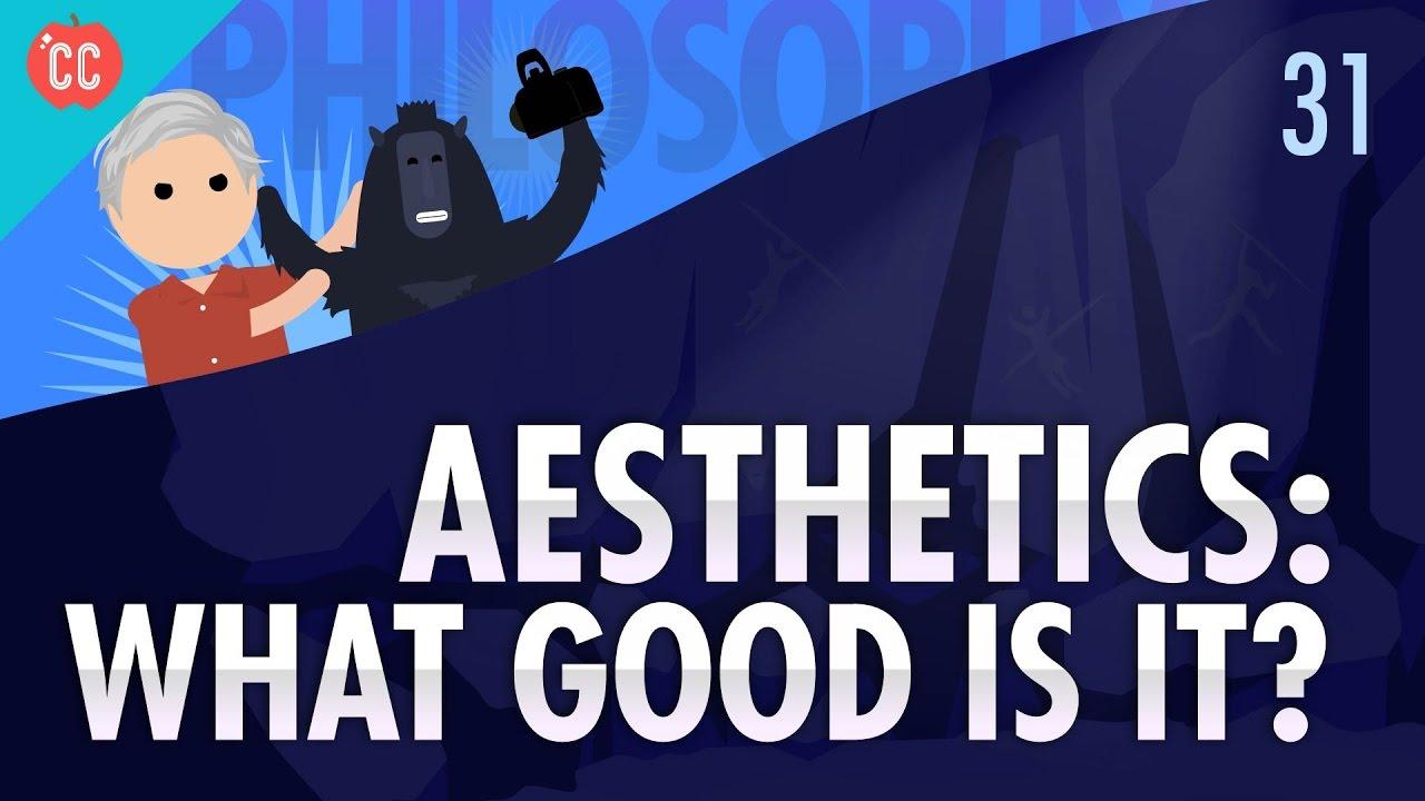 Aesthetics Crash Course Philosophy 31 Doovi