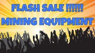 Massive Mining Flash Sale! PT-3