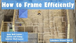 Efficient Wall Framing Lakeshore Project Part 6